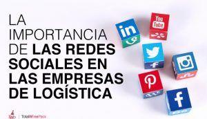 La importancia de redes sociales en las empresas de logística
