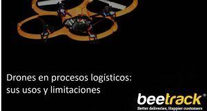 Drones en procesos logísticos: sus usos y limitaciones