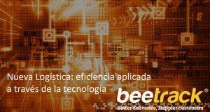 Nueva Logística: eficiencia aplicada a través de la tecnología