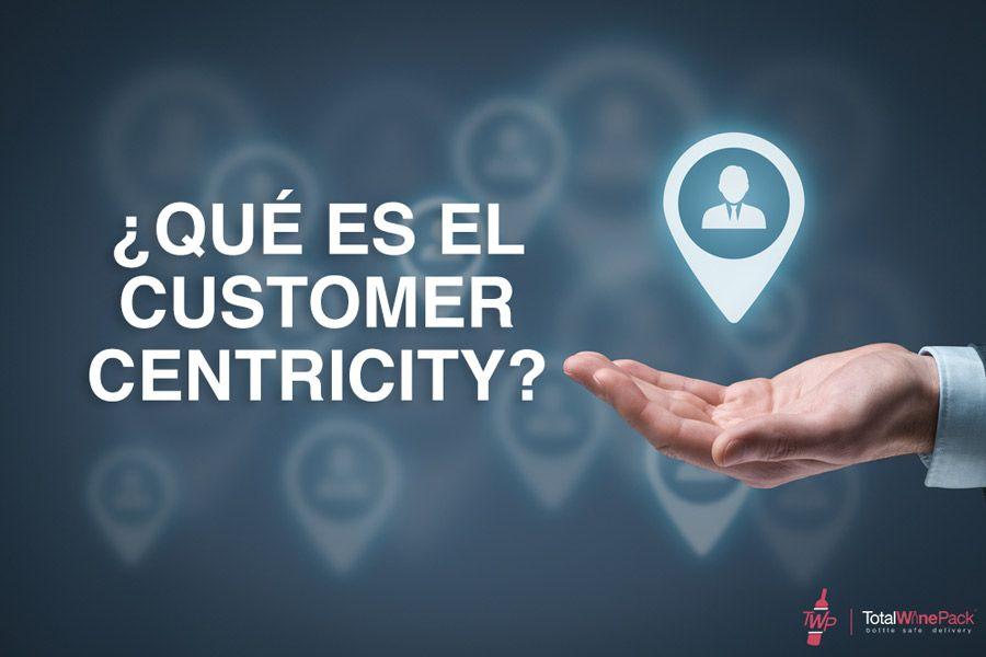 Customer Centricity: Cómo centrar las entregas en tus clientes