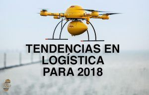 Tendencias en logística para este 2018