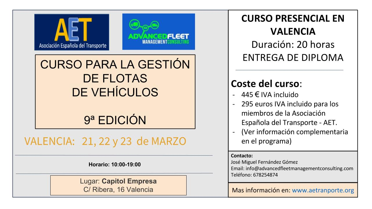 9ª EDICIÓN DEL CURSO DE GESTIÓN DE FLOTAS DE VEHÍCULOS: 21,22,23 de Marzo, Valencia