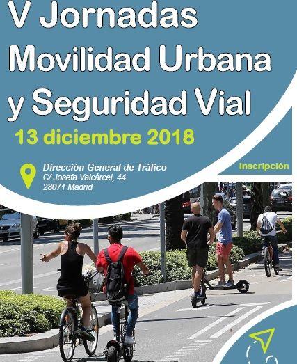 Jornadas sobre Movilidad Urbana y Seguridad Vial: 13 de diciembre Madrid